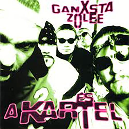 Ganxsta Zolee & Kartel: Egyenesen a gettóból