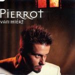 Pierrot: Van miért