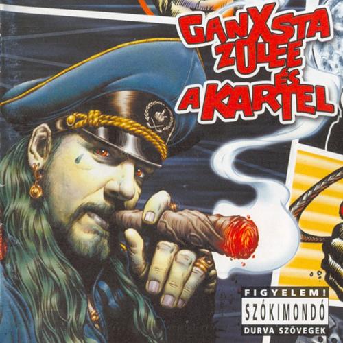 Ganxsta Zolee & Kartel: Pokoli lecke